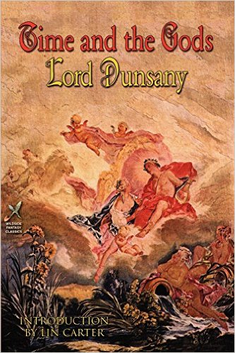 06 - Time and the Gods Lord Dunsany