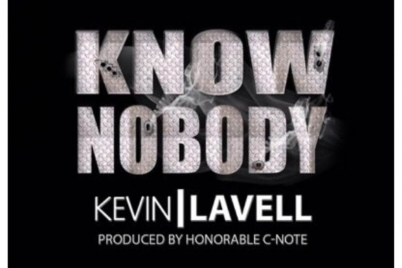Kevin Lavell Know Nobody