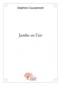 Delphine Coussement - Jambe en l'air