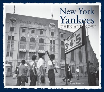 Yankees Then and Now