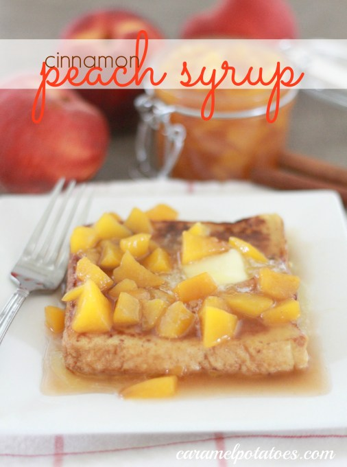 cinnamon peach syrup