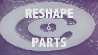 Factory Talk: Reshape & Parts