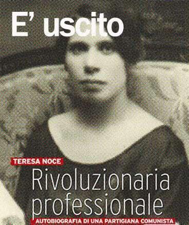 Rivoluzionaria Professionale - biografia di Teresa Noce