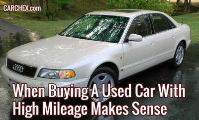When Buying A Used Car With High Mileage Makes Sense