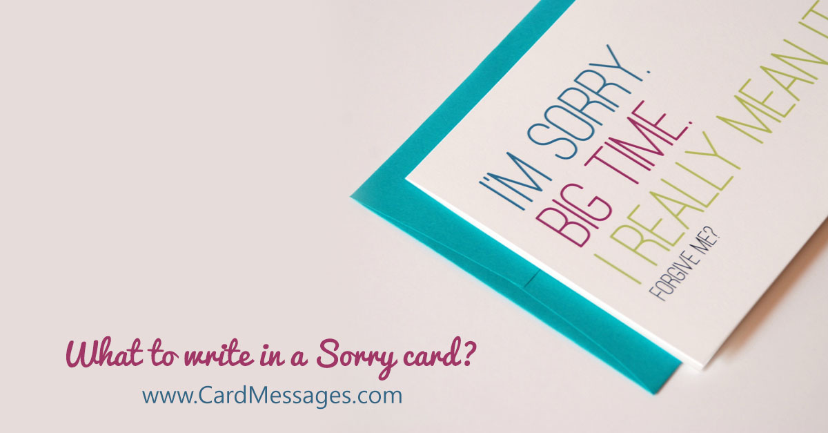 What to Write in an I\u0027m Sorry Card? Card Messages - apology card messages