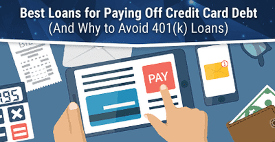 6 Best Loans to Pay Off Credit Card Debt (2019)