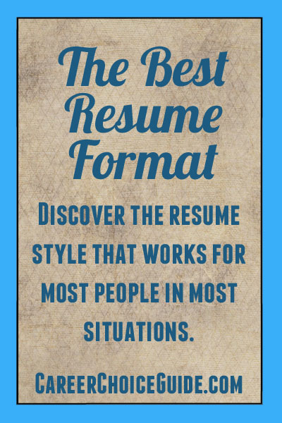 The Best Resume Format for You - pongo resume