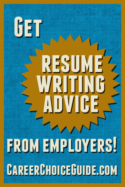Employer Tips for Writing a Good Resume - resume writing advice