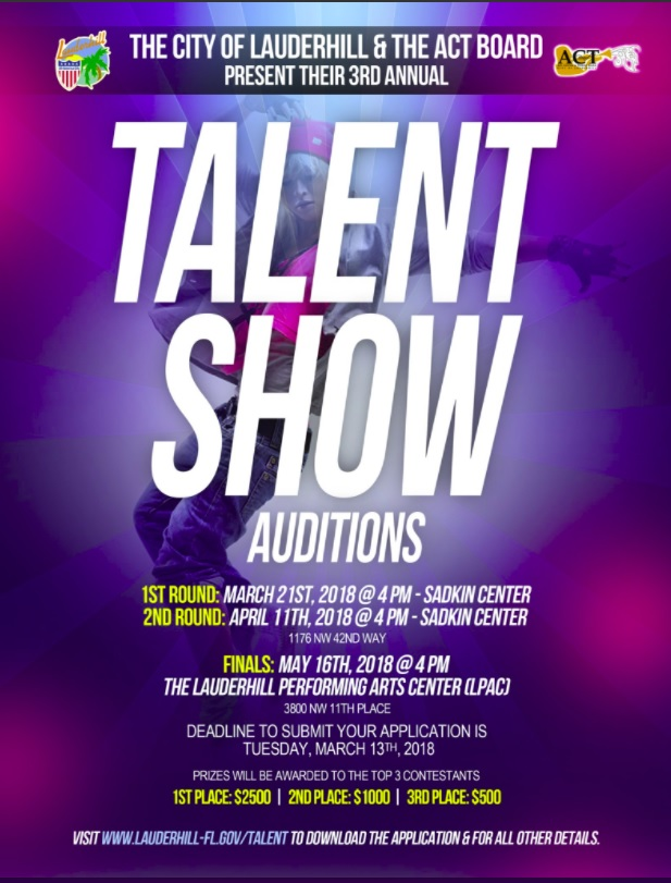 The City of Lauderhill  The Act Board present the 3rd annual talent - talent show flyer
