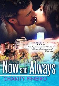 Now and Always Contemporary Romance by Caridad Pineiro