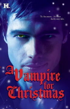 A VAMPIRE FOR CHRISTMAS Paranormal Romance Vampire Romance