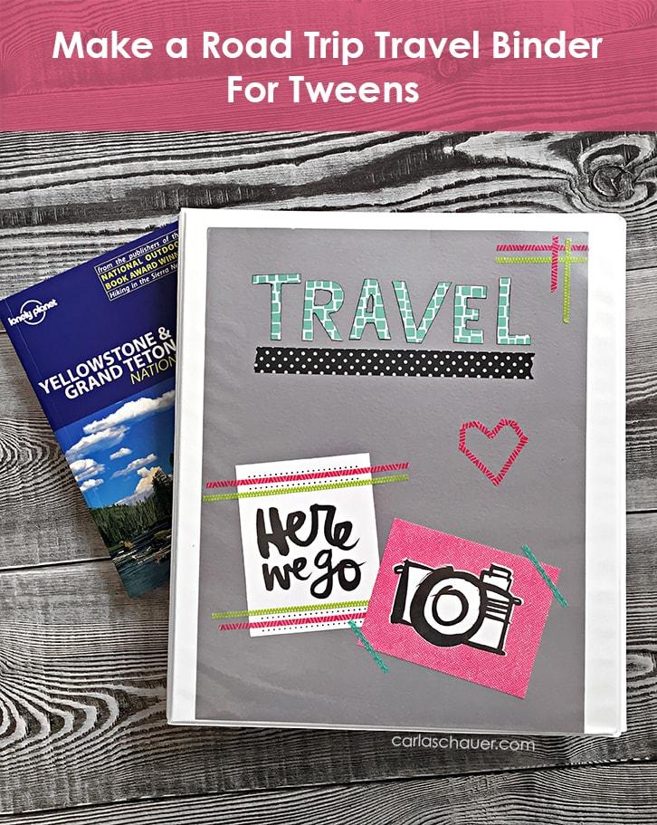Road Trip Travel Binder for Tweens Carla Schauer Designs