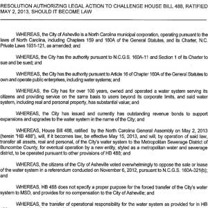 A portion of the two-page resolution passed by Asheville City Council regarding its intention to pursue legal action on efforts to change control of its water system. The full resolution may be read and dowloaded below.