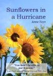 Sunflowers in a Hurricane by Anne Faye