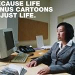 lifeminuscartoons