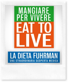 Libri da leggere: Mangiare per vivere- Eat to live