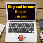 Blog Income Report and Traffic Stats – July 2015 (2nd month of blogging!)