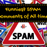 Blogging:  The Funniest Spam Comments of All Time