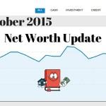 October 2015 Net Worth Update