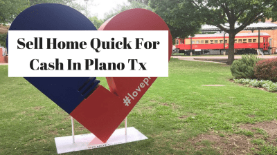 Sell Home Quick For Cash In Plano Tx - 3 Breakthrough Ways To Prepare