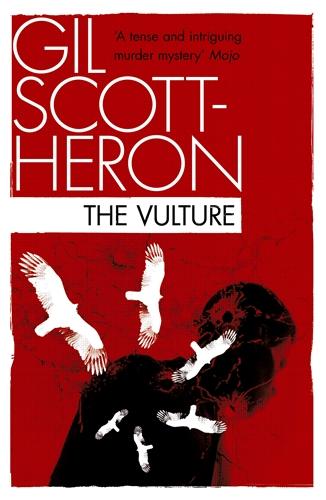 The Vulture Gil Scott-Heron