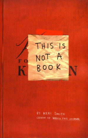 This is Not a Book by Keri Smith (Penguin)