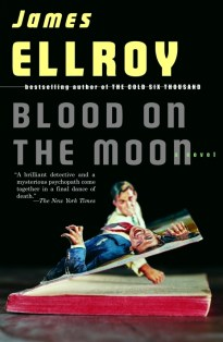Blood on the Moon by James Ellroy; cover art by Thomas Allen; design by Chip Kidd (Vintage May 2005)