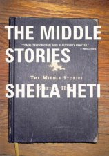 The Middle Stories by Sheila Heti; design by Bill Douglas (House of Anansi, October 2002)