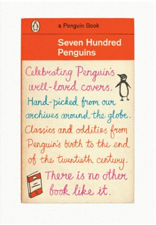 Seven Hundred Penguin; design David Pearson / illustration Clare Skeats (Penguin Sept 2007)