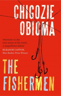 The Fishermen by Chigozie Obioma; design by Gray318 (Pushkin Press / February 2015)