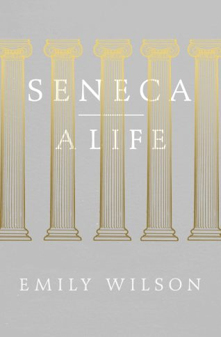 Seneca: A Life by Emily Wilson; design by Coralie Bickford-Smith (Allen Lane / March 2015)