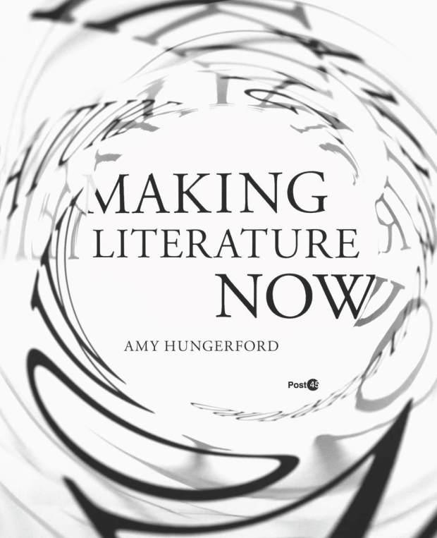 Making Literature Now design Anne Jordan and Mitch Goldstein
