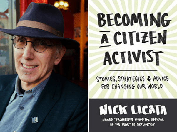 Nick Licata, longtime progressive champion on Seattle City Council (1998–2015) & his book about how we can all be citizen activists.