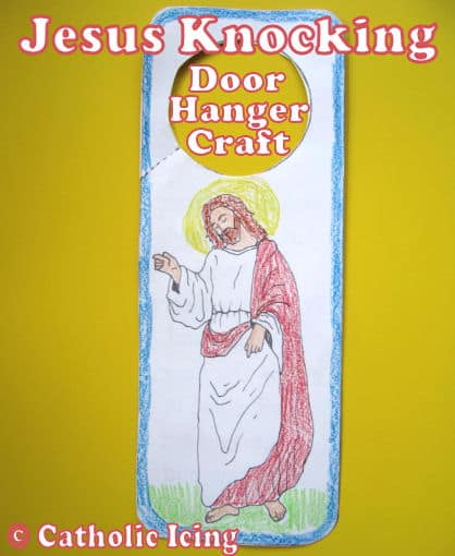 Jesus Knocking Craft {Christian Song Crafts for Kids}