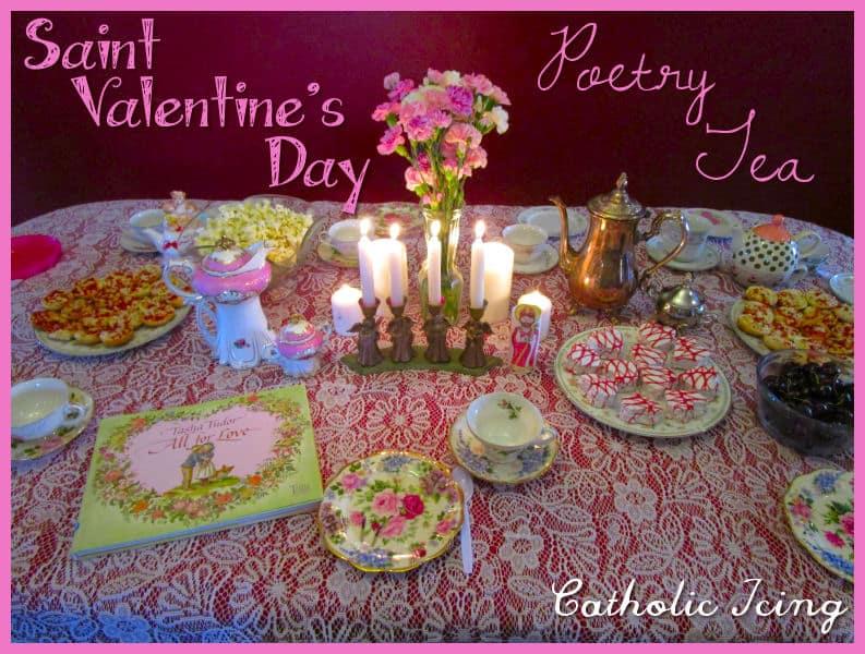 Saint Valentine\u0027s Day Poetry Tea {A Simple Way To Celebrate}
