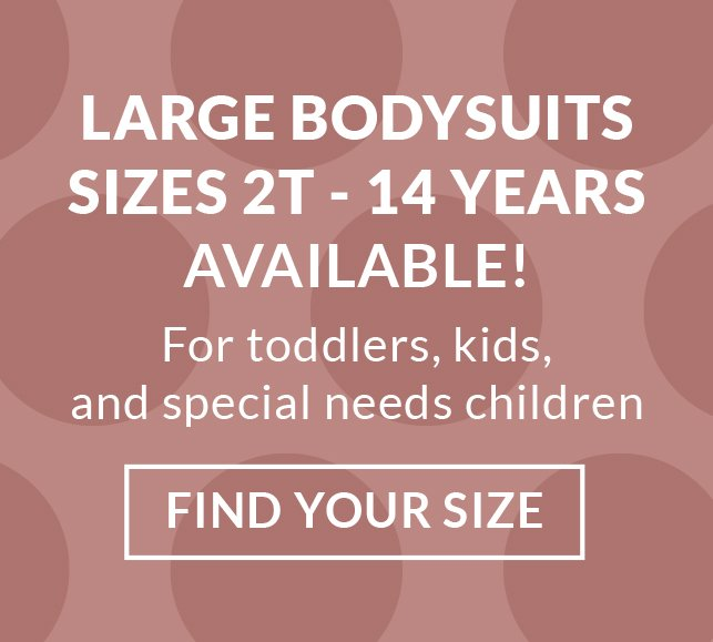 Toddler Bodysuits  Special Needs Baby Onesies (3T 4T 5T up to 12
