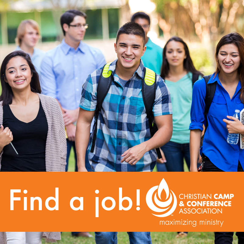 Christian Camp and Conference Association - Need a summer job? Or a