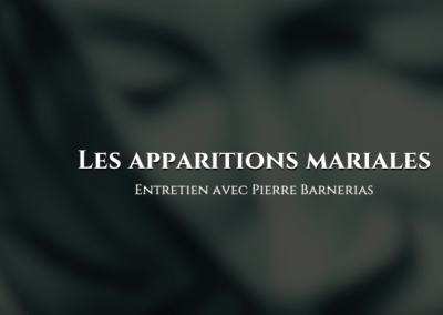 Pierre Barnerias : Les apparitions mariales