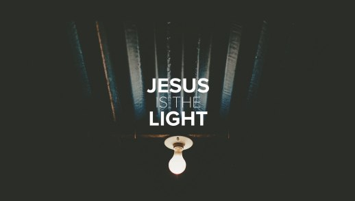 Jesus is the Light: Come and See