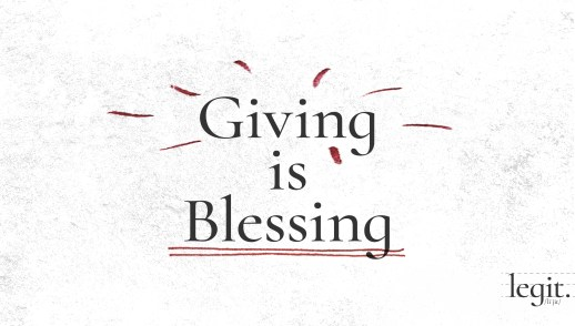 Giving is Blessing