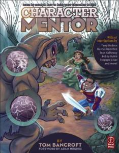 """Character Mentor"" by Tom Bancroft"
