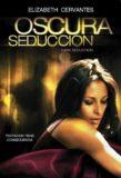 Oscura Seduccion / 2010年