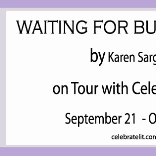 Celebrate Lit Blog Tour Review: Waiting For Butterflies by Karen Sargent