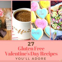 27 Gluten Free Valentine's Day Recipes You'll Adore (Other allergens noted, round up by Celtic Celiac)