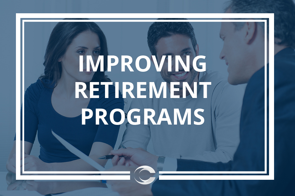 How can improvements be made to better improve retirement programs - retirement programs