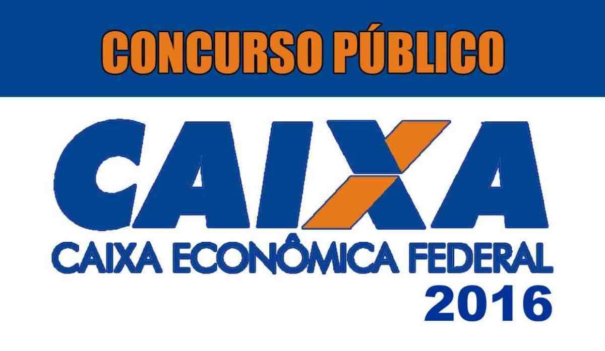 Concurso Caixa Econômica Federal 2016