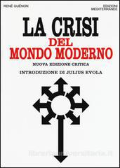 la-crisi-del-mondo-moderno