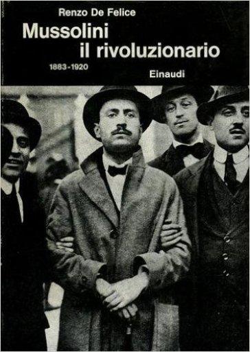 Mussolini il rivoluzionario