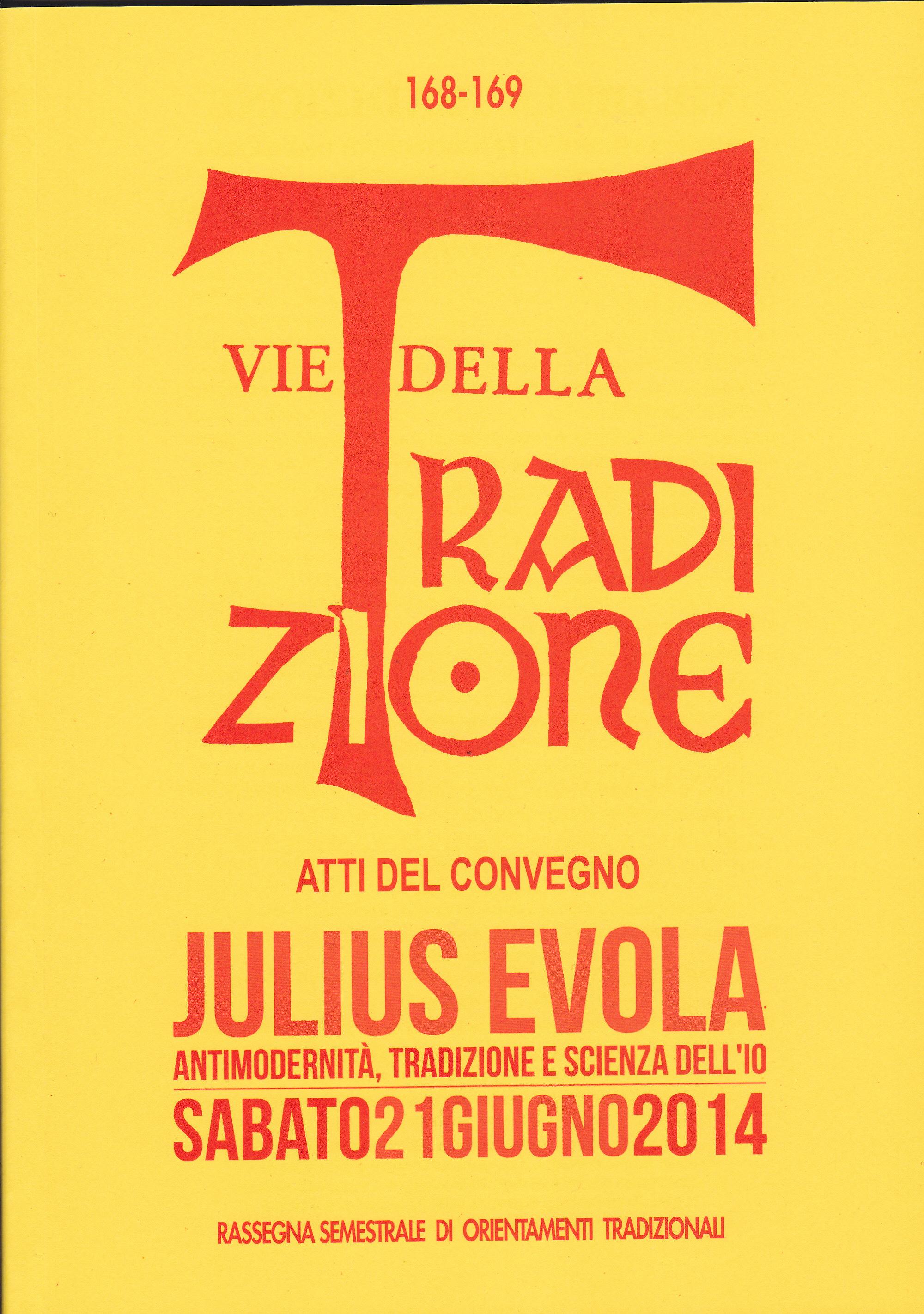 Julius Evola. Antimodernità, Tradizione e scienza dell'Io