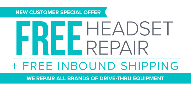 FREE HEADSET REPAIR FOR FIRST-TIME CUSTOMERS